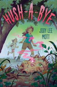 Hush-A-Bye by Jody Lee Mott