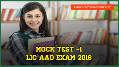 Mock Test for LIC AAO Exam 2016