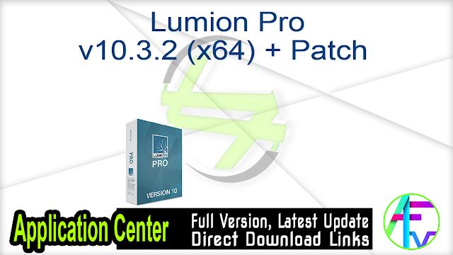 Lumion Pro v10.3.2 (x64) + Patch