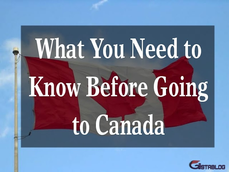 What You Need to Know Before Going to Canada