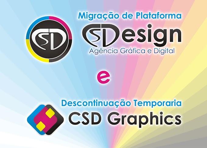 Migração da Loja CS Design e Descontinuação da Loja CSD Graphics
