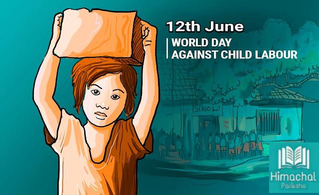 World Day Against Child Labour - 12th June - Himachal Pariksha