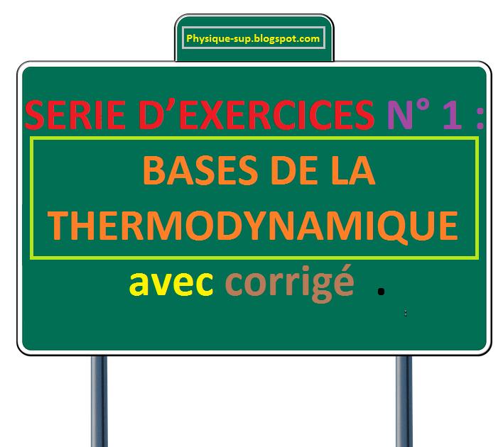 Serie d exercices n 1 bases de la thermodynamique avec for Table thermodynamique de l eau