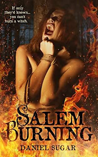 Salem Burning (The Lives Of Lilly Parris Book 1) discount book promotion Daniel Sugar