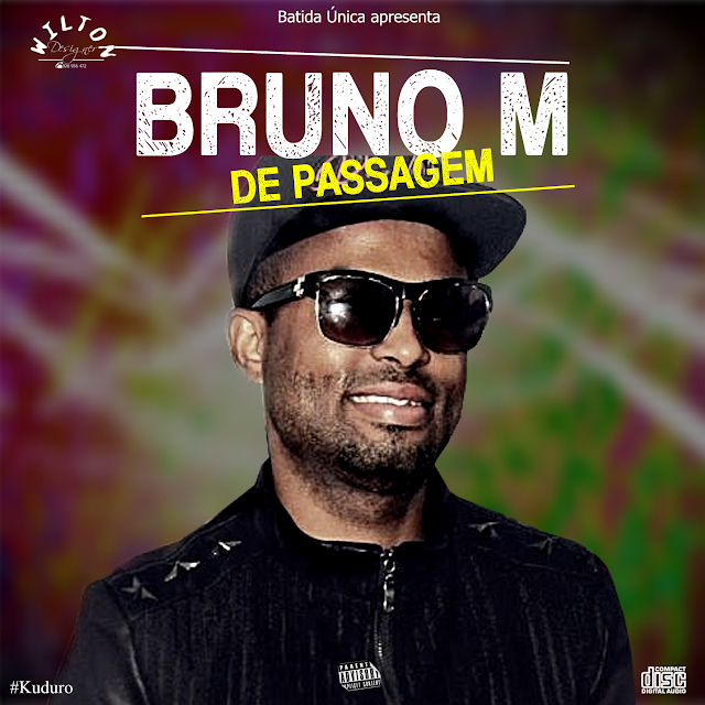 Bruno M - De Passagem (Kuduro)Download mp3