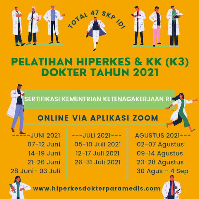JADWAL TERBARU PELATIHAN HIPERKES & KK (K3) DOKTER & DOKTER GIGI TAHUN 2021
