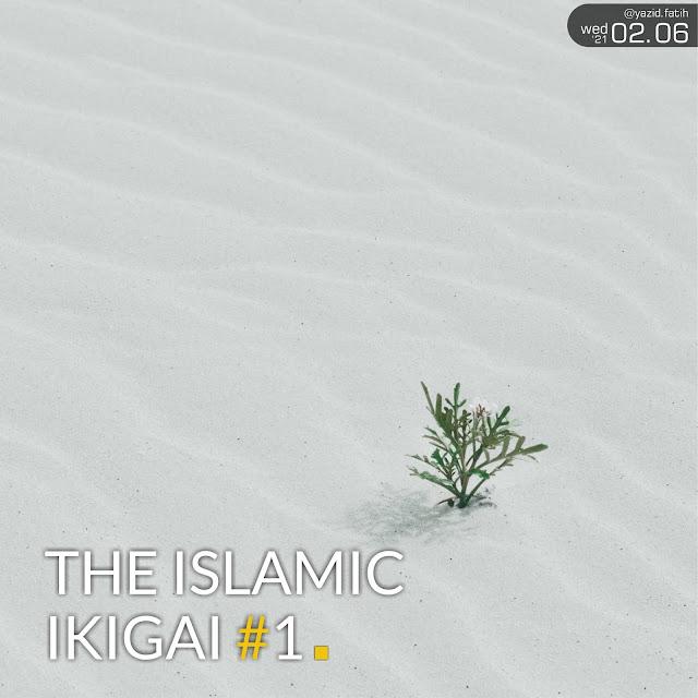The Islamic Ikigai