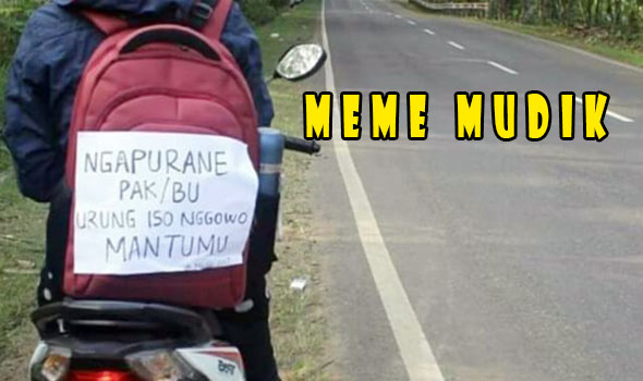 Meme Mudik Yang Buat Kamu Ketawa-Ketiwi Sendiri