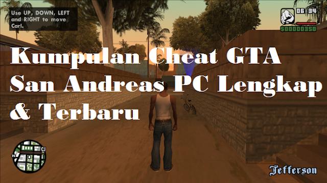 Kumpulan Cheat GTA San Andreas PC Terlengkap  Kumpulan Cheat GTA San Andreas PC Terlengkap & Terbaru 2020