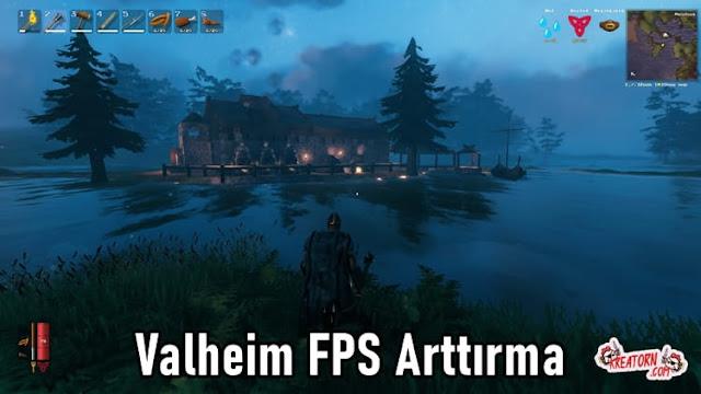 Valheim FPS Arttırma / Valheim FPS Boost