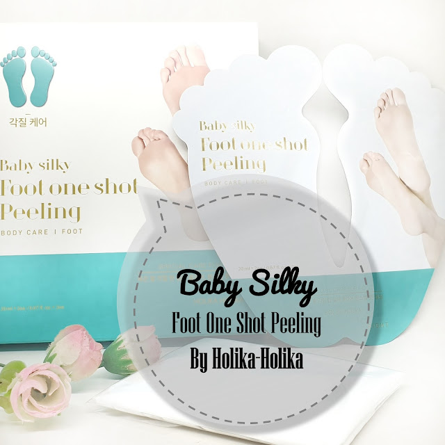 [REVIEW] Holika Holika Baby Silky Foot One Shot Peeling