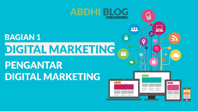 Pengantar Digital Marketing - Materi Digital Marketing 1