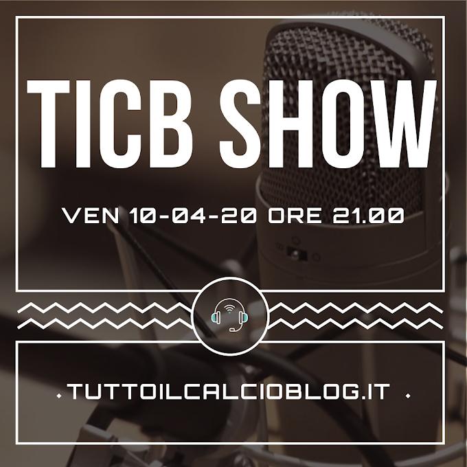 TICB Show torna domani alle 21
