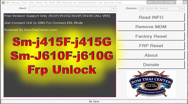MDM REMOVE EDL Mode J415F J415GJ610F J610G FRP Reset Tools By JonakiTelecoM