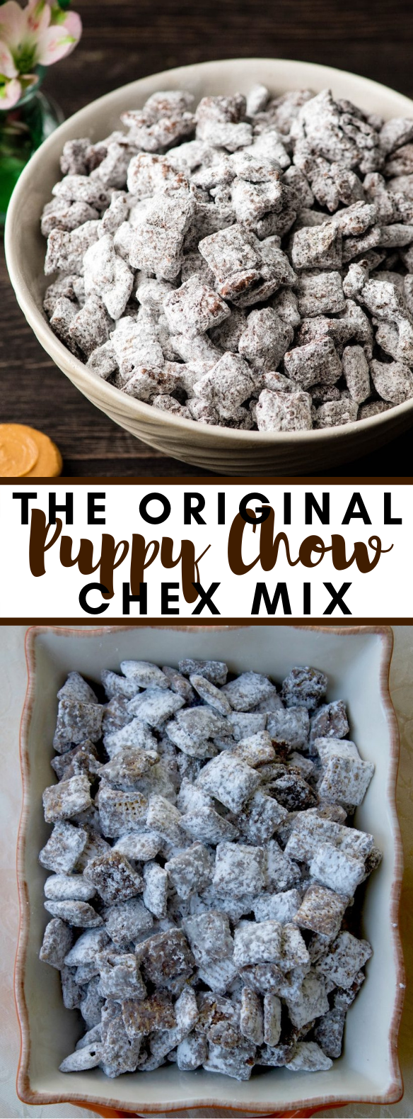 PUPPY CHOW CHEX MIX RECIPE FOR ANY OCCASION! #desserts #kidfriendlyrecipe