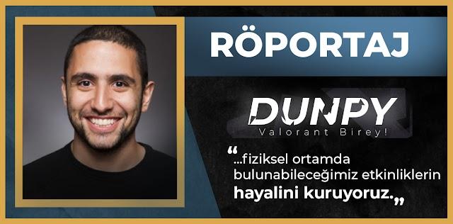 Röportaj: Riot Games Türkiye Topluluk Yöneticisi ve Valorant Ürün Sorumlusu Bahadır 'Dunpy' Güven