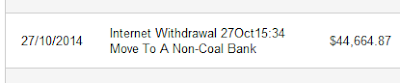 Move to a non-coal bank - that's the description on my statement of why i'm withdrawing my money.