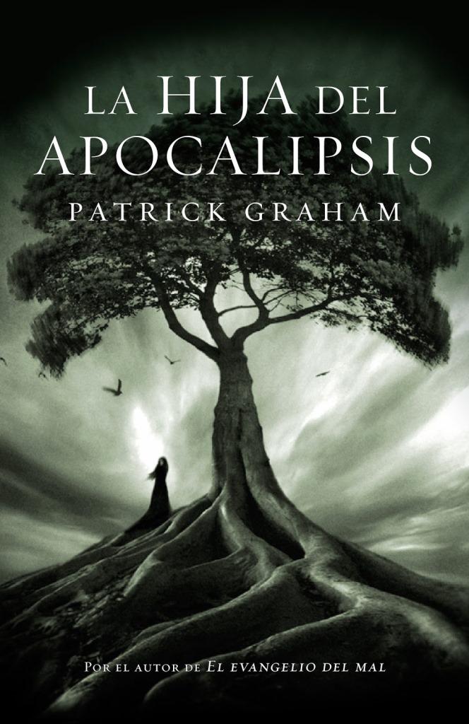 La hija del Apocalipsis – Patrick Graham
