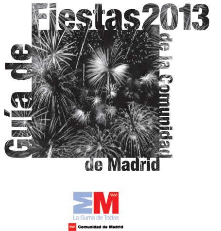 Guía de las fiestas de la Comunidad de Madrid 2013