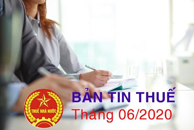 Bản tin thuế tháng 06/2020