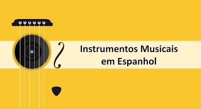 Instrumentos musicais em espanhol