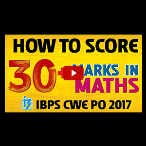 How To Score 30+ Marks | Maths | IBPS CWE PO 2017