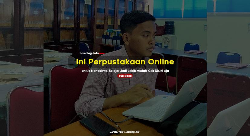 Terbaru, Ini Perpustakaan Online untuk Mahasiswa, Belajar Jadi Lebih Mudah, Cek Disini Aja