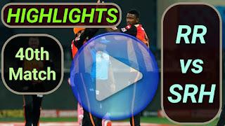 RR vs SRH 40th Match