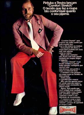propaganda tecido Comfort Stretch - 1973, Pirituba e Trevira 1973, tecidos anos 70, moda década de 70, Oswaldo Hernandez, 70's fashion, moda anos 70,