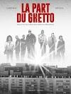 La Part du Ghetto, la chronique affamée