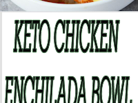 Keto Chicken Enchilada Bowl