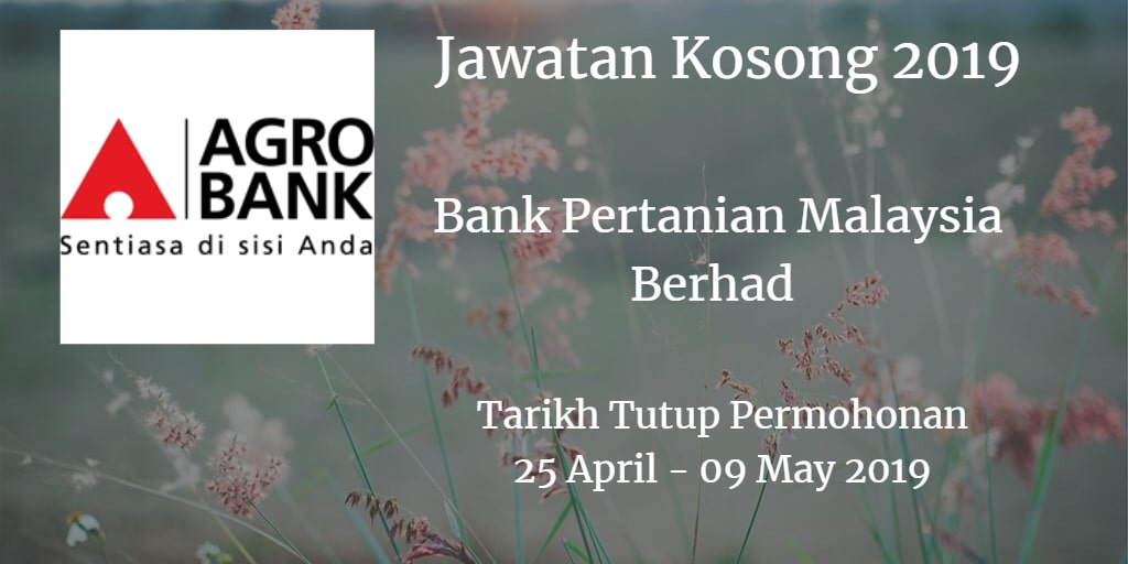 Jawatan Kosong Agrobank 25 April - 09 May 2019