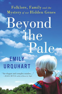 Beyond The Pale: Folklore, Family and the Mystery of Our Hidden Genes by Emily Urquhart book cover