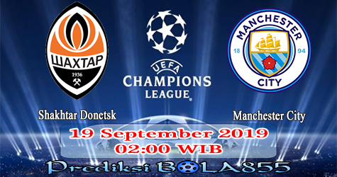 Prediksi Bola855 Shakhtar Donetsk vs Manchester City 19 September 2019