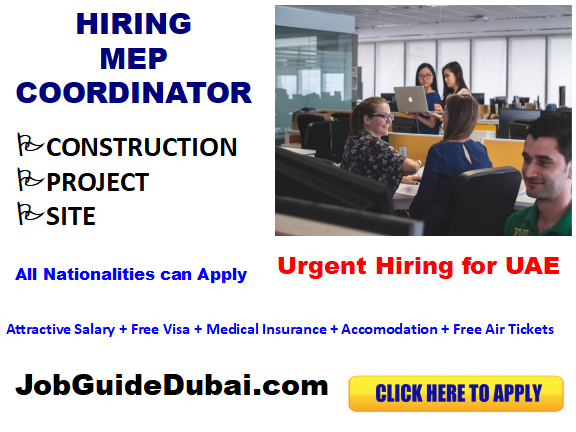 FREE VISA MEP coordinator jobs in UAE with best and Group companies with attractive salary and benefits