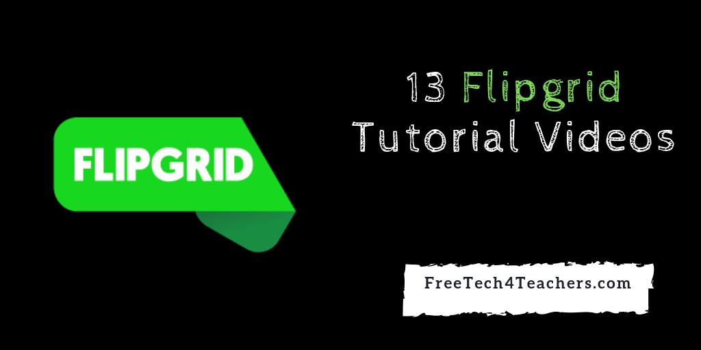 13 Flipgrid Tutorial Videos - #FlipgridFever