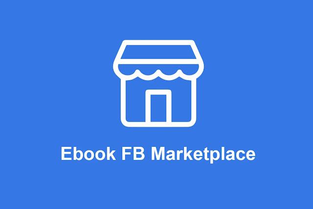 Ebook FB Marketplace, Kaya Dari Facebook Marketplace