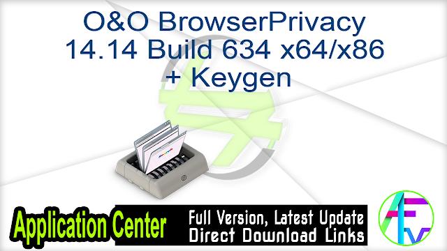 O&O BrowserPrivacy 14.14 Build 634 x64-x86 + Keygen