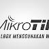 Cara Login MikroTik OS VirtualBox dengan WinBox