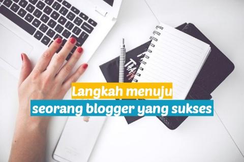 Cara menjadi seorang blogger