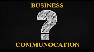 MOST IMPORTANT QUESTIONS FOR BUSINESS COMMUNICATION (Part 1)