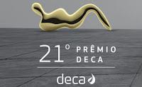 21º Prêmio Deca www.decaclub.com.br/premio