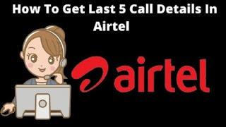 Airtel Call Detail kaise nikale - Airtel Call Details