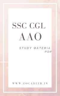 Download SSC CGL AAO Exam Study Material In PDF