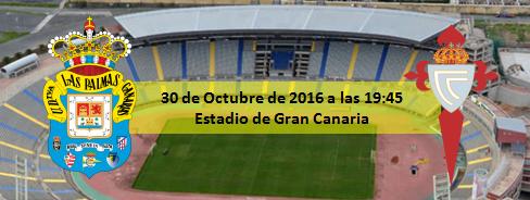 Previa UD Las Palmas - RC Celta de Vigo 30 Octubre 2016