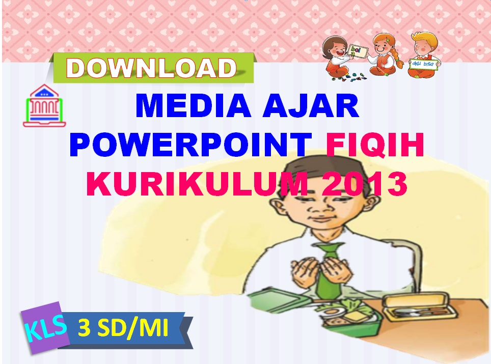 Media Ajar Power Point Fiqih
