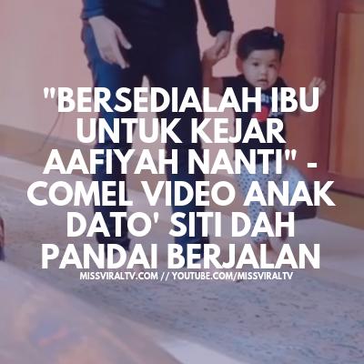 'Bersedialah Ibu Untuk Kejar Aafiyah Nanti' - Comel Video Anak Dato' Siti Dah Pandai Berjalan