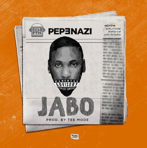 MUSIC: Pepenazi – Jabo (prod. Tee Mode)