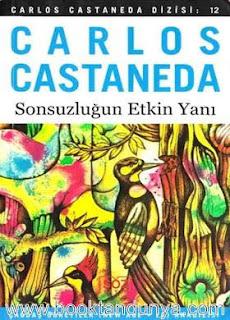 Carlos Castaneda - #12 - Sonsuzluğun Etkin Yanı
