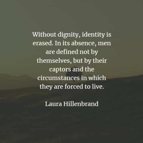 Dignity quotes and sayings that will encourage you